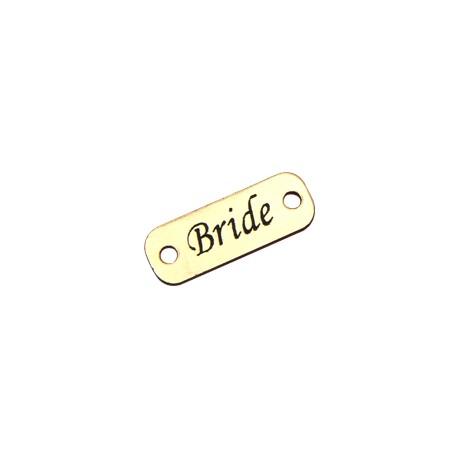"""Plexi Acrylic  Tag """"Bride"""" Connector 25x9mm"""