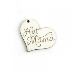 """Pendentif cœur en Bois 41x49mm avec """"Hot Mama"""""""