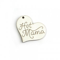 "Wooden Pendant Heart ""Hot Mama"" 41x49mm"