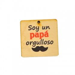"""Ξύλινο Μοτίφ Τετράγωνο """"Soy un Papa Orjulloso"""" 40mm"""