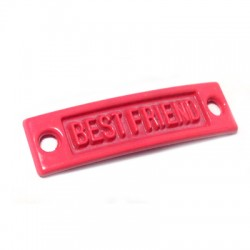 """Zamak Painted Casting Connector Tag """"Best Friends"""" 35x9mm"""