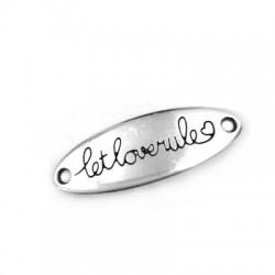 """Barre Bracelet en Métal/Zamak Ovale inscr. """"LET LOVE RULE"""" 35x12mm (trous 1,9mm)"""