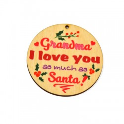 """Wooden Lucky Pendant Round """"Grandma I love you"""" 70mm"""