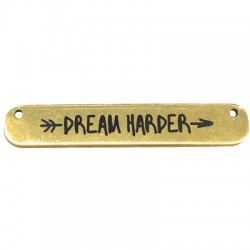 Brass Tag with Engraved Dream Harder 35x6mm (Ø 1.2mm)