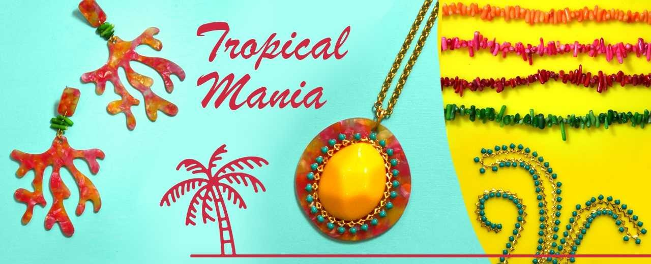 Tropical Mania | Jewelry Ideas